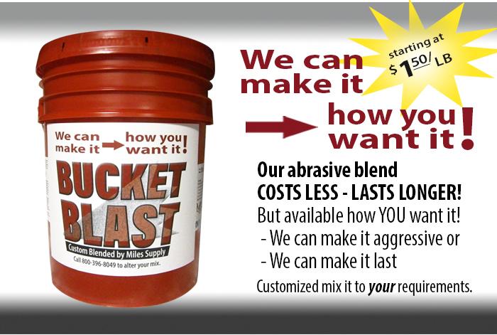 Bucket Blast custom abrasive