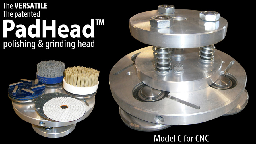 CNC PadHead can use diamond pads, brushes, metal wheels