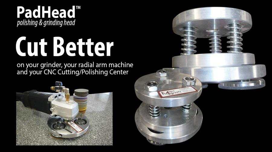 It Cuts Better - the PadHead grinding and polishing head